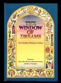 The Window of Dreams: New Canadian Writing for Children