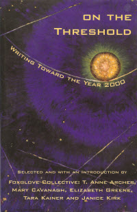 On the Threshold: Writing Toward the Year 2000