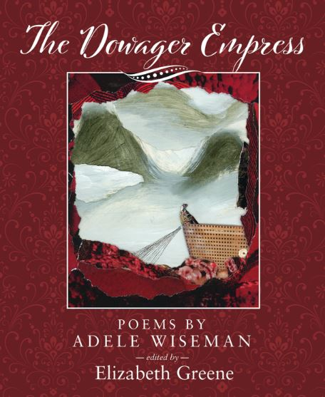 The Dowager Empress  by Adele Wiseman